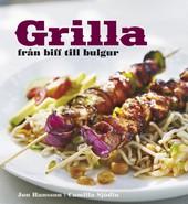 Grilla - från biff till bulgur